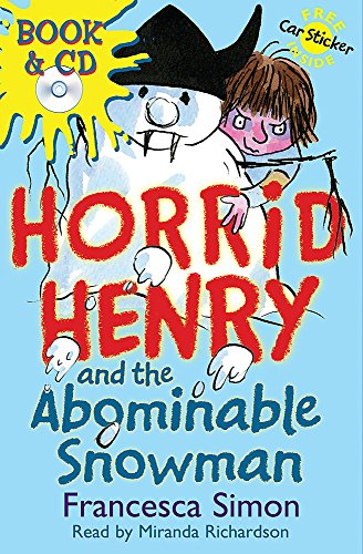 9780752885544: Horrid Henry and the Abominable Snowman: Book 16 (Horrid Henry Book & CD)