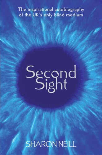 9780752886121: Second Sight: The Inspirational Autobiography of the UK's Only Blind Medium