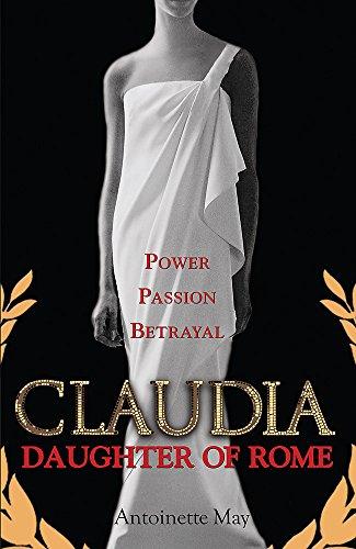 9780752886602: Claudia: Daughter of Rome