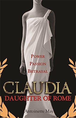 9780752886619: Claudia: Daughter of Rome