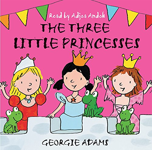 9780752886626: The Three Little Princesses