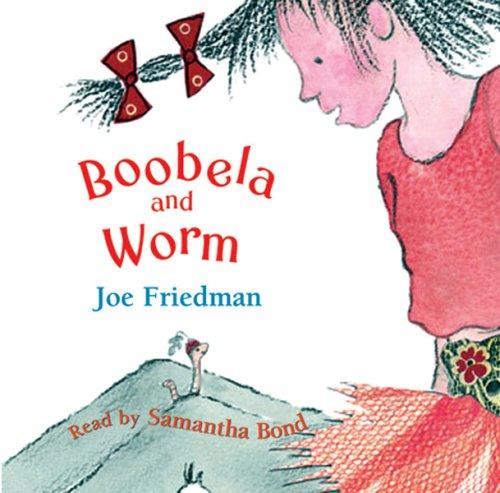 9780752888415: Boobela and Worm