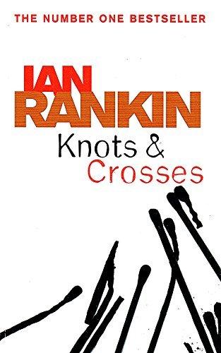 Knots and Crosses (COLLECTORS' EDITION): Rankin, Ian