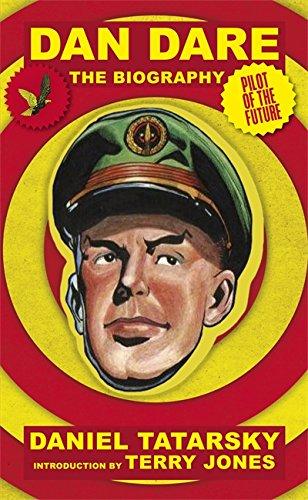 9780752888965: Dan Dare, Pilot of the Future: A Biography