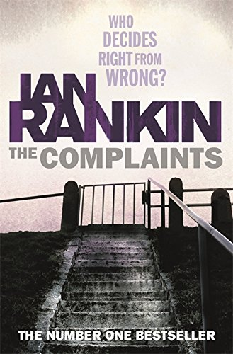The Complaints SIGNED COPY: Rankin, Ian.: