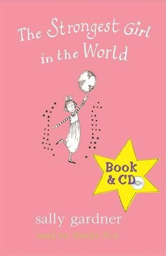 9780752889979: STRONGEST GIRL IN THE WORLD (BOOK & CD)