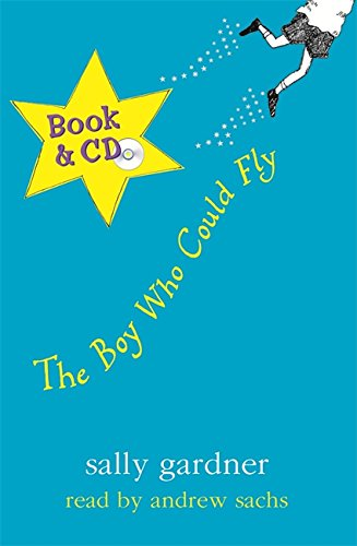9780752891057: The Boy Who Could Fly