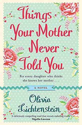 9780752891354: Things Your Mother Never Told You
