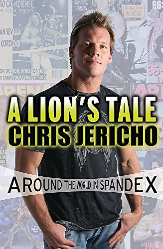 9780752891712: A Lion's Tale: Around the World in Spandex