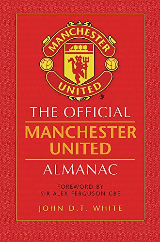 9780752891927: The Official Manchester United Almanac