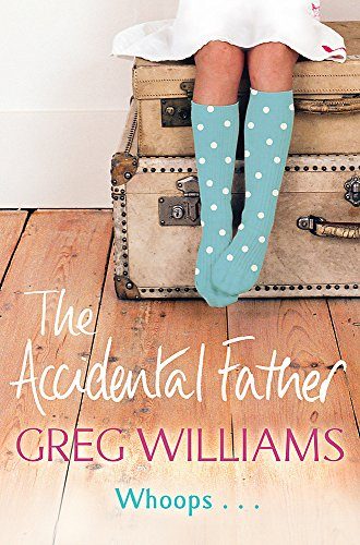 9780752892016: The Accidental Father