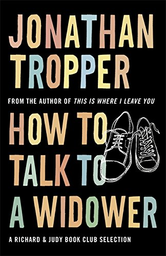 9780752893198: How to Talk to a Widower