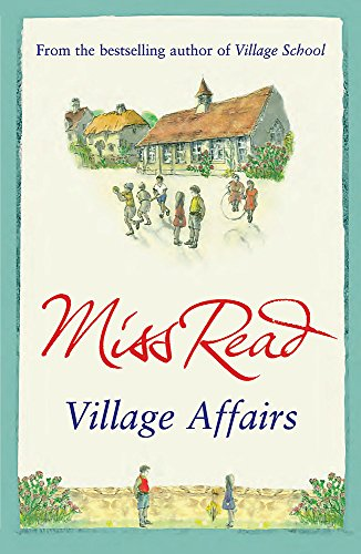 9780752893556: Village Affairs (Fairacre)