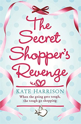 9780752893884: The Secret Shopper's Revenge