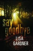9780752894065: Say Goodbye