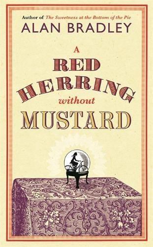 Red Herring Without Mustard (Flavia De Luce: Bradley, C. Alan