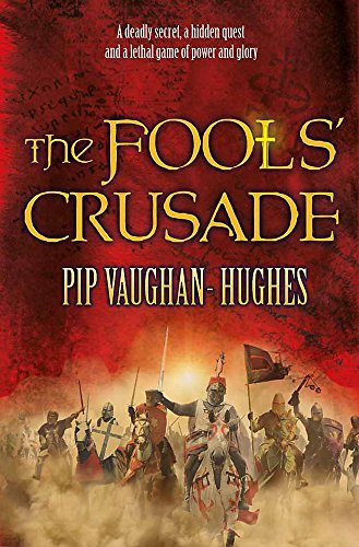 9780752897172: The Fools' Crusade