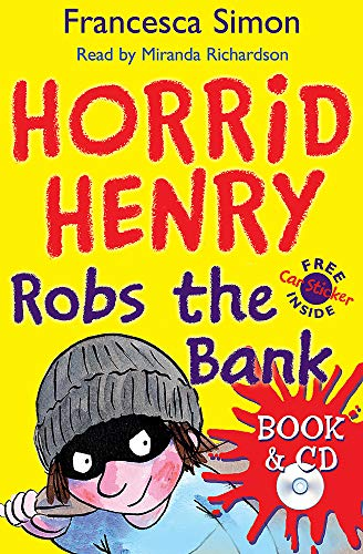 9780752897677: Horrid Henry Robs the Bank: Book 17