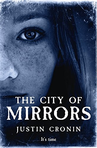 9780752897899: The City of Mirrors (Passage Trilogy 3)