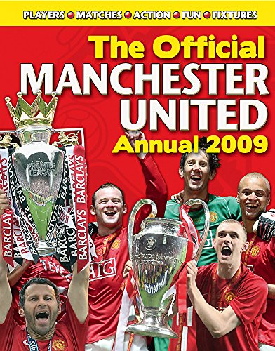 The Official Manchester United Annual 2009: Manchester United