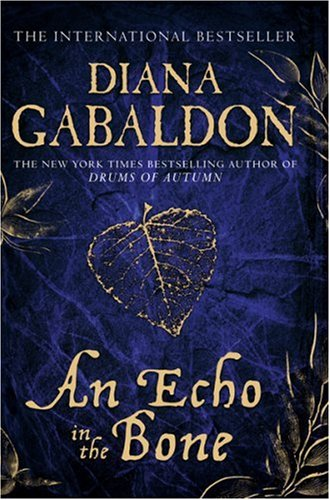 9780752898476: An Echo in the Bone (Outlander 7)