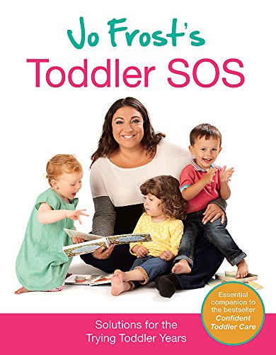 9780752898643: Jo Frost's Toddler SOS