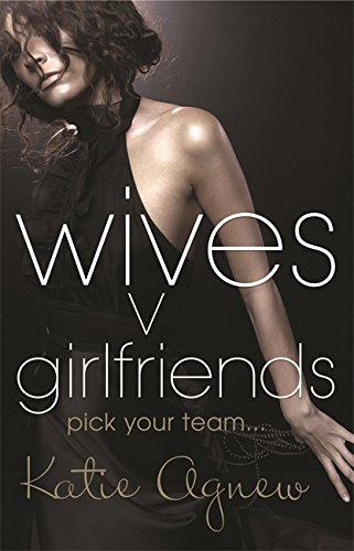 9780752898667: Wives V. Girlfriends