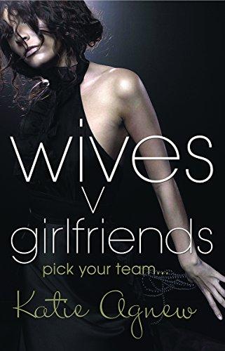 9780752898674: Wives V Girlfriends