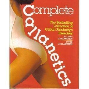 Complete Callanetics: Pinckney, Callan