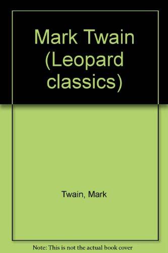 9780752900148: Mark Twain (Leopard Classics)