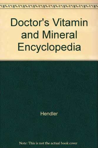 9780752900421: Doctor's Vitamin and Mineral Encyclopedia