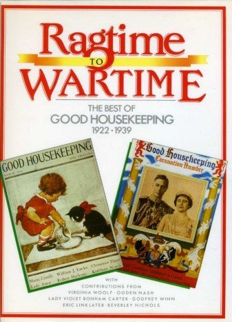 9780752900452: From Ragtime to Wartime 1922-1939 (Good housekeeping)