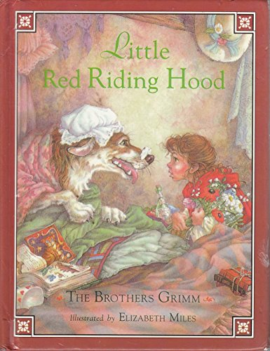 Little Red Riding Hood: The Brothers Grimm