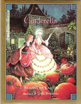 Cinderella (Classic Fairy Tales) (0752901079) by Samantha Easton