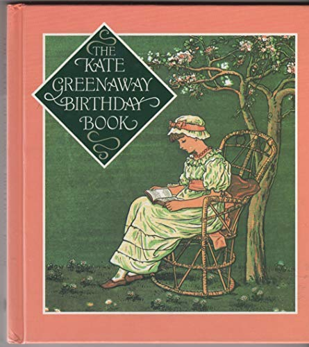 The Kate Greenaway Birthday Book: Collectif