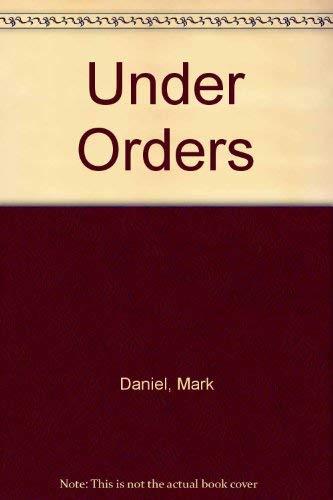 9780752903521: Under Orders