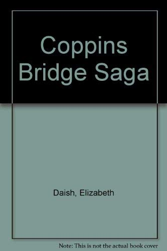 9780752903538: Coppins Bridge Saga