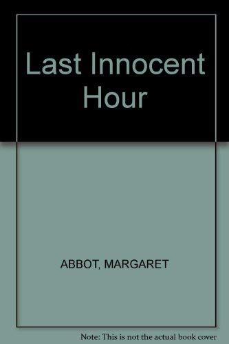 9780752903545: Last Innocent Hour