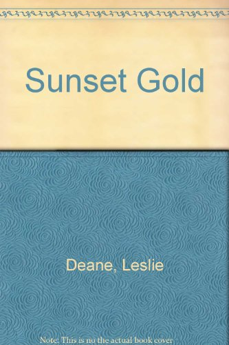 9780752903569: Sunset Gold