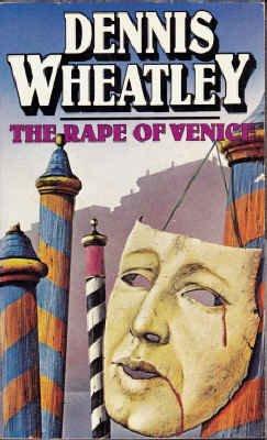 Rape of Venice: Wheatley, Dennis