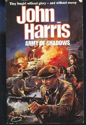 9780752903712: Army of Shadows