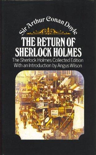 Return of Sherlock Holmes: Arthur Conan Doyle