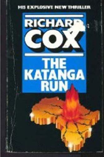9780752904115: Katanga Run
