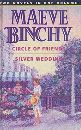 """Maeve Binchy Omnibus: """"Circle of Friends"""", """"Silver: Binchy, Maeve"""