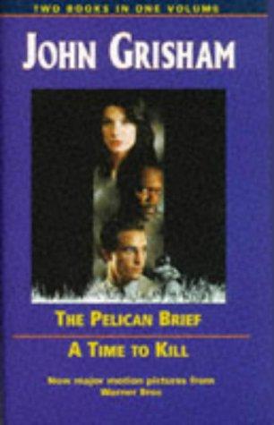 "9780752904276: John Grisham Omnibus: ""Pelican Brief"", ""Time to Kill"""