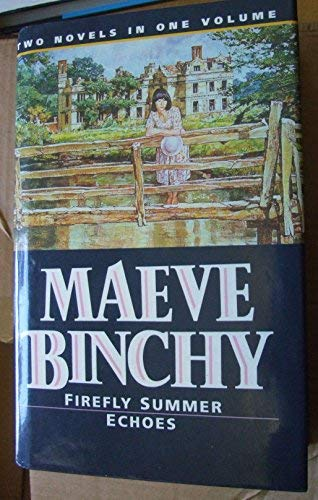 Maeve Binchy Omnibus: Firefly Summer, Echoes No.: Binchy, Maeve