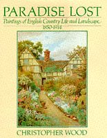 Paradise Lost: Paintings of English Country Life: Wood, Christopher
