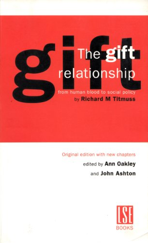 9780753012017: A Gift Relationship: From Human Blood to Social Policy