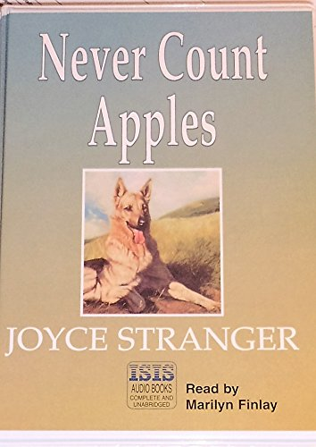 Never Count Apples: Complete & Unabridged (0753101238) by Joyce Stranger