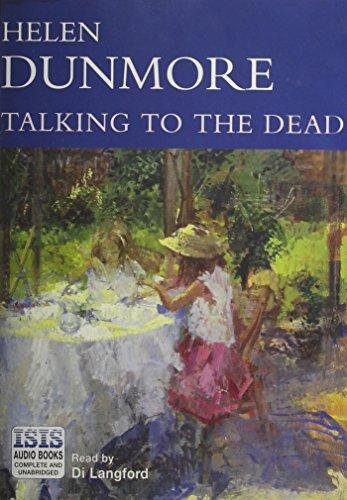 Talking to the Dead: Dunmore, Helen